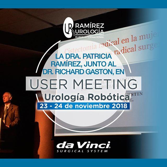 USER MEETING Doctora Patricia Ramírez, urología robótica
